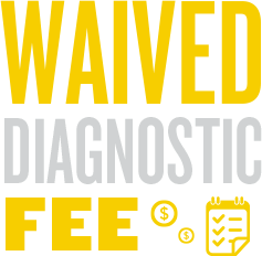 Waived Diagnostic Fee