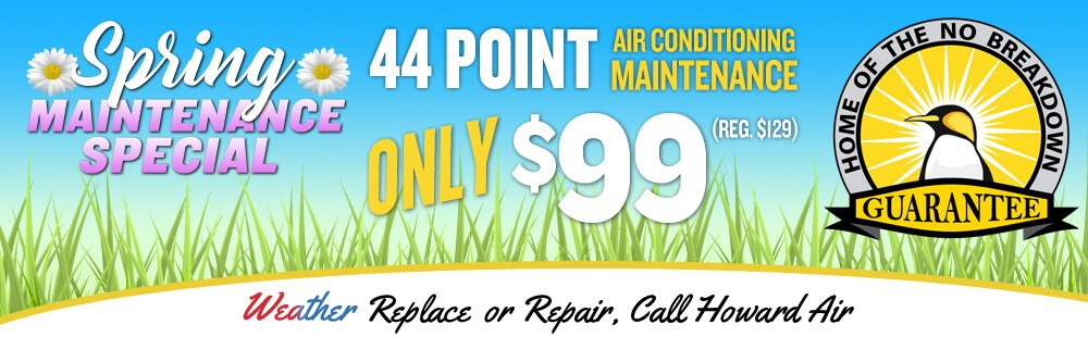 Howard Air - Spring Maintenance Special Deal
